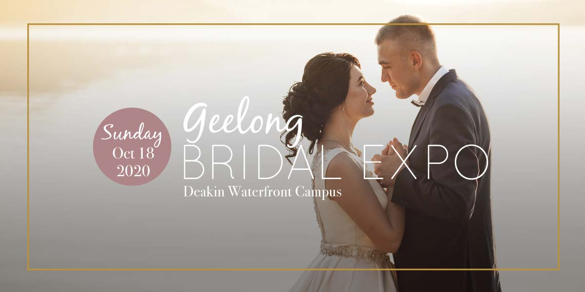Geelong Bridal Expo - Oct 2020