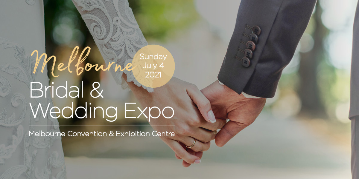 Melbourne Bridal Expo July 2021
