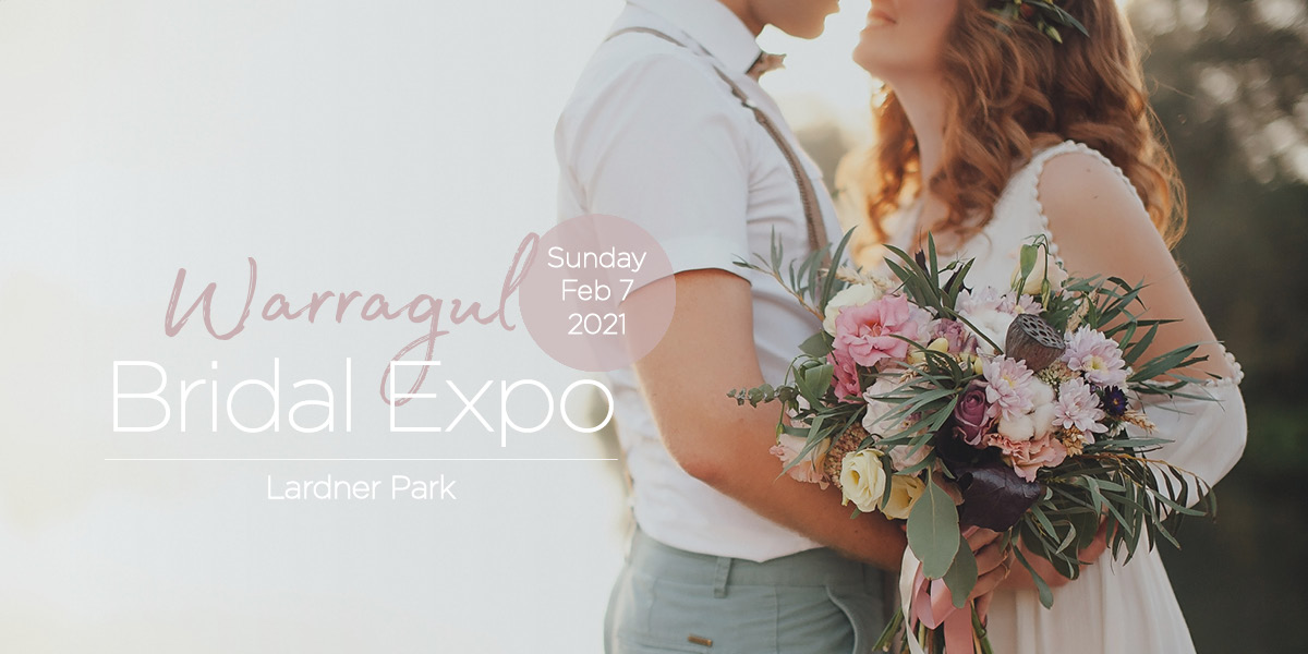 Warragul Bridal Expo February 2021 Poster