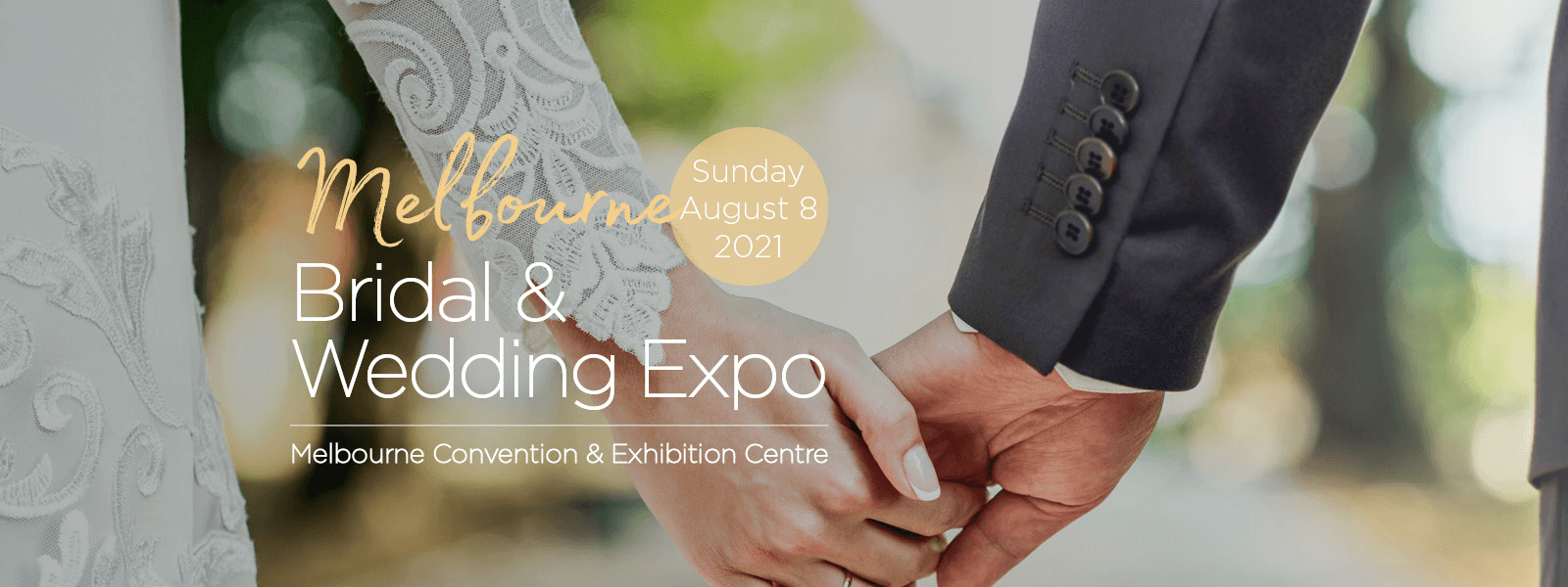 Melbourne Bridal & Wedding Expo   8th August 2021