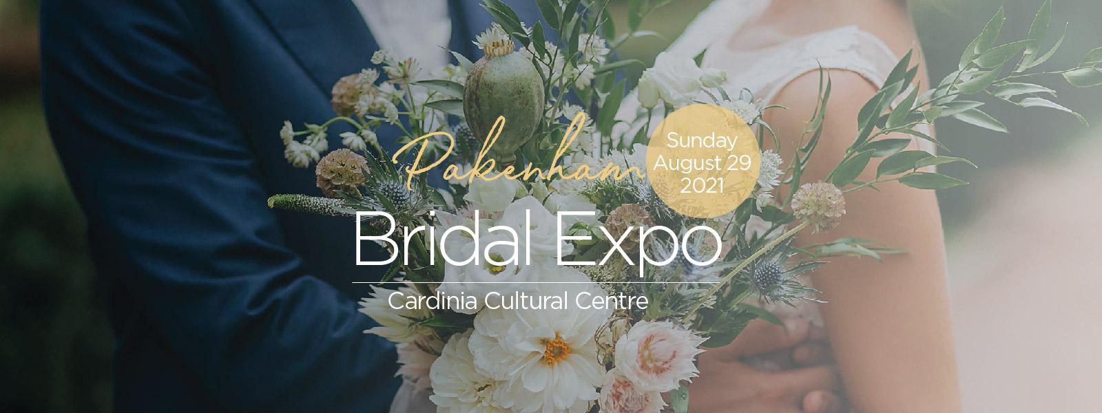 Pakenham Bridal Expo 29 August 2021