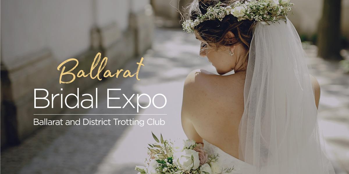 Ballarat Bridal Expo February 2022